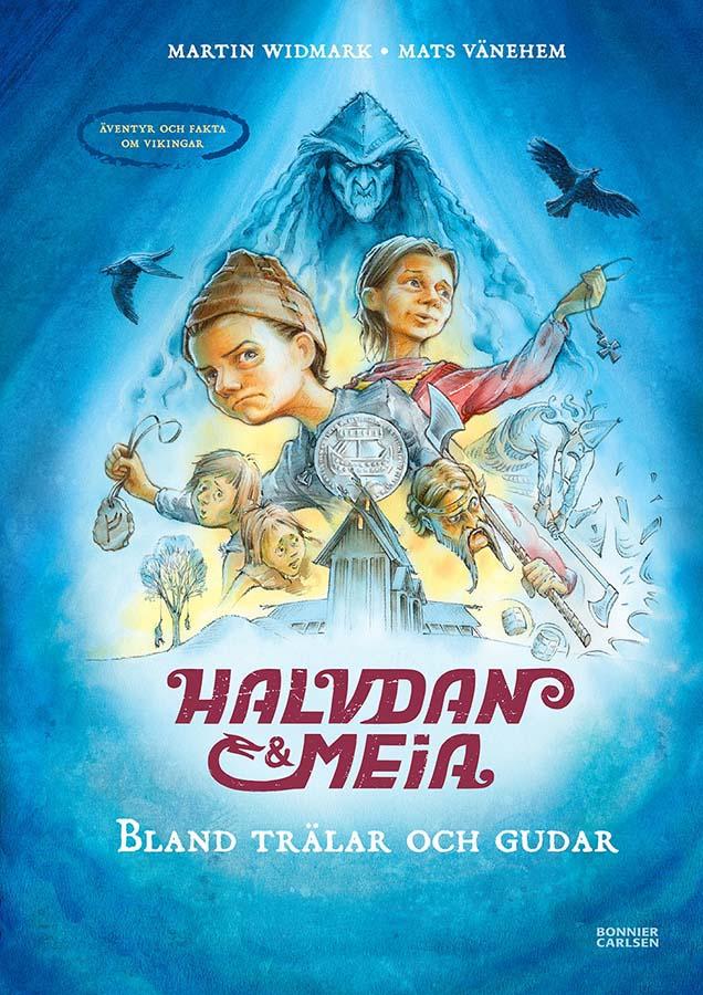 Halvdan & Meia - Among slaves and gods (Client: Bonnier Carlsen Publishing House, Sweden).