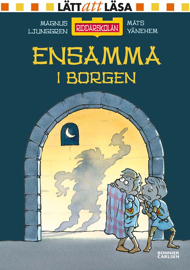 The School for Knights - Alone in the Castle (Client: Bonnier Carlsen Publishing House, Sweden).
