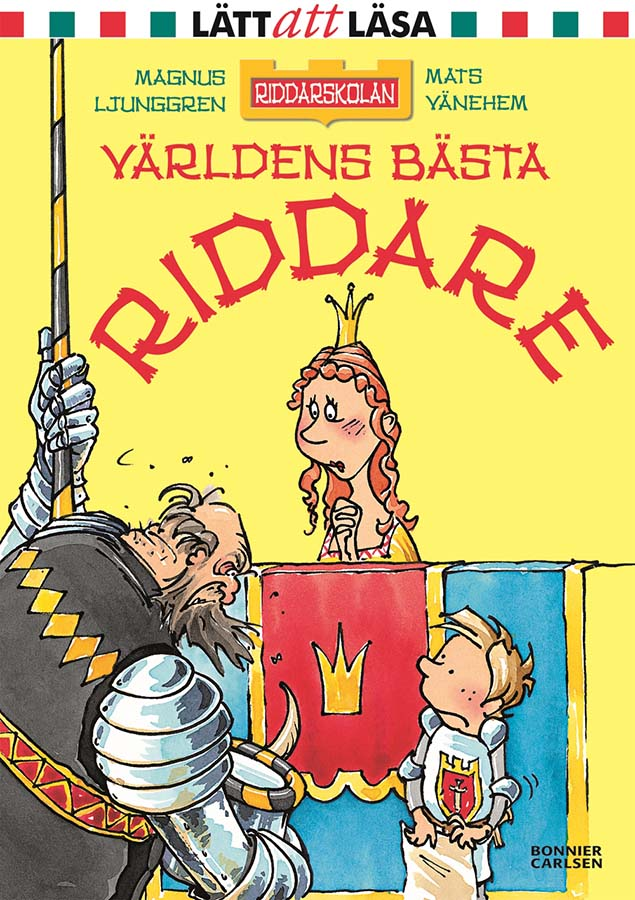 The School for Knights - The Best Knight in the World (Client: Bonnier Carlsen Publishing House, Sweden).